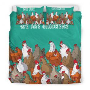 We Are Chicken Bedding Set King